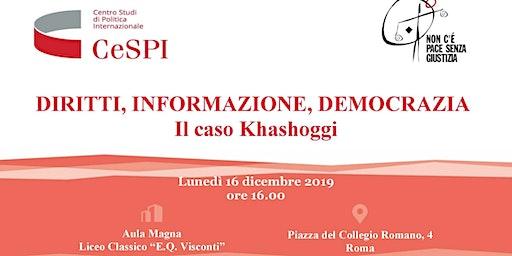 Diritti, Informazione, Democrazia. Il caso Khashoggi