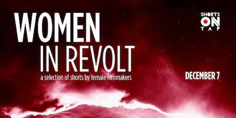 WOMEN IN REVOLT - Short Films by Female Filmmakers tickets