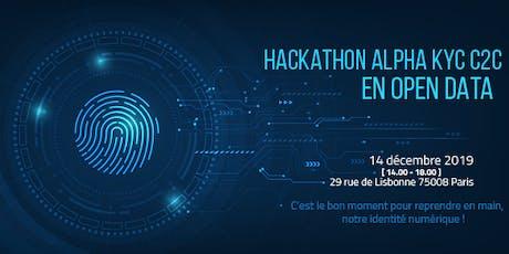 HACKATHON ALPHA KYC C2C EN OPEN DATA tickets