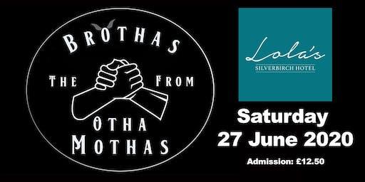 The Brothas at Lola's - Sat. 27 June 2020