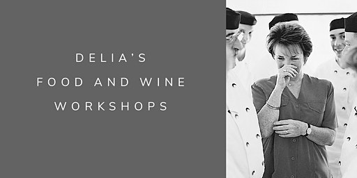 Delia's Food and Wine Workshops