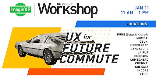 ImaginXP: UX Design workshop in Delhi