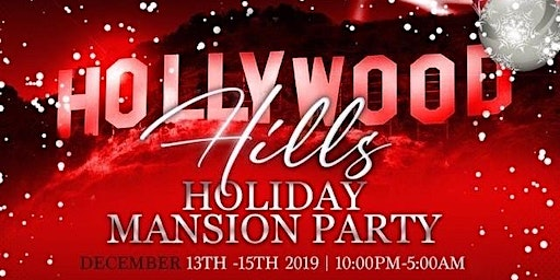 Hollywood Hills Holiday Mansion Party