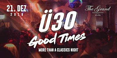 Ü30 Good Times