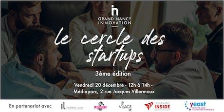 3 ème édition du cercle des startups billets