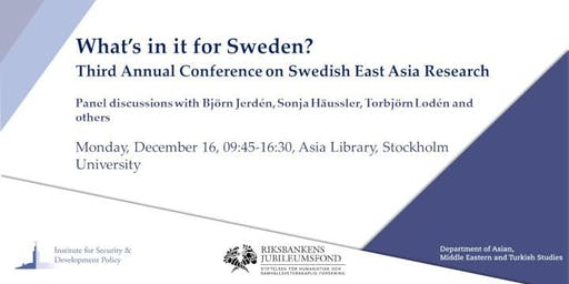 What's in it for Sweden? Annual Conference on Swedish East Asia Research