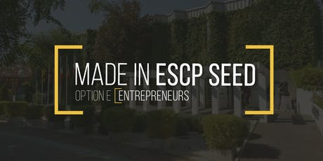 Made in ESCP Seed' tickets