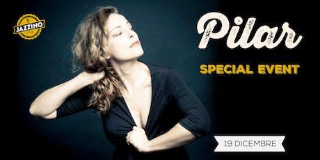 Pilar - Luna in Ariete (Special Event) - Live at Jazzino biglietti