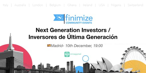 #Finimize Community Presents: Next Generation Investing