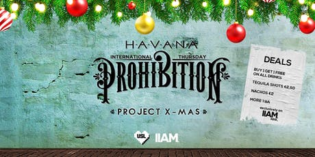Prohibition: Project X-mas - International Thursdays tickets
