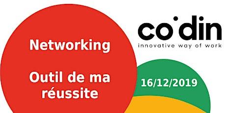 Le Networking - Outil de ma réussite - 16/12/2019 billets