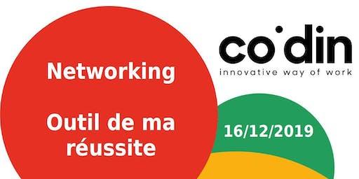Le Networking - Outil de ma réussite - 16/12/2019