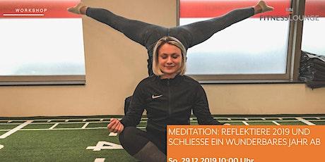 Meditation: Reflektiere 2019 und schließe ein wunderbares Jahr ab! Tickets