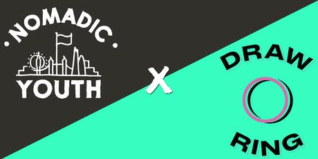 Nomadic Youth X The DrawRing - Drawing Club tickets