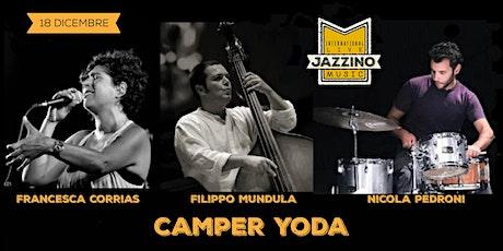 Camper Yoda - Live at Jazzino biglietti