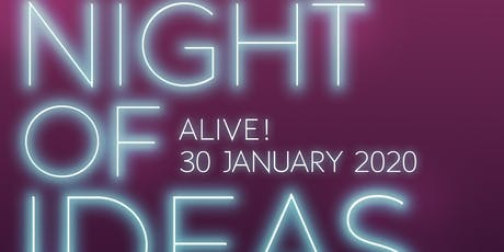 Night of Ideas - Alive! tickets