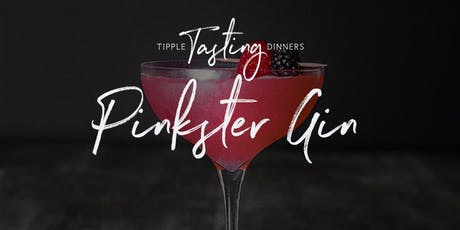 Tipple Tasting Dinner - Pinkster Gin tickets