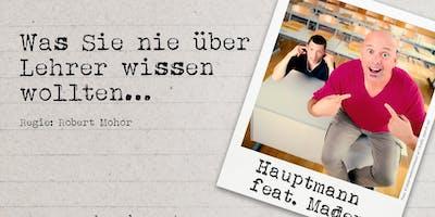 Markus Hauptmann feat. Mader: Was Sie nie über Lehrer wissen wollten...