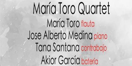 María Toro Quartet entradas