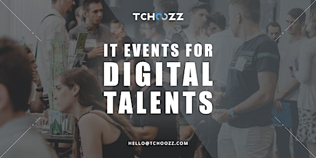 Tchoozz Tech Dating | Brussels (Feb. 19th) | Talents tickets