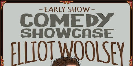 Comedy Showcase ft. Elliot Woolsey with Caitie Hannan and Elliot Broder tickets
