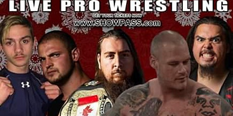 Real Canadian Wrestling - Holiday Brawl 2019 tickets
