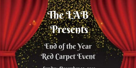 The LAB presents:The End of the Year Red Carpet Event tickets