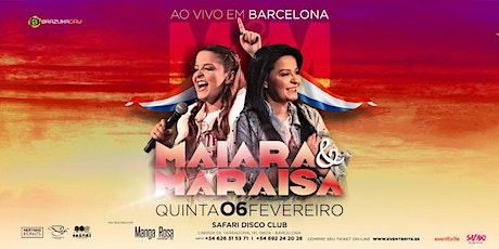 Maiara & Maraisa em Barcelona entradas