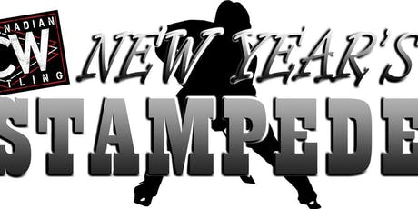 Real Canadian Wrestling - New Year's Stampede tickets