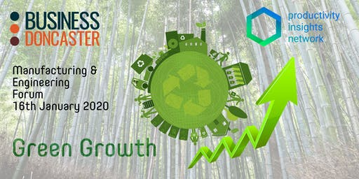 Doncaster Manufacturing & Engineering Forum - Green  Growth & Productivity