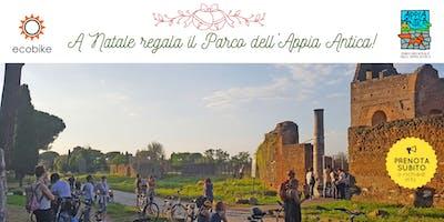 Natale 2019 - Regala il Parco dell'Appia Antica