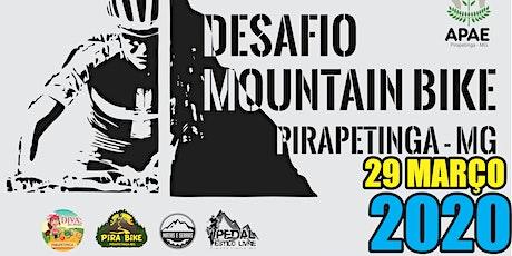 DESAFIO MTB 2020 DE PIRAPETINGA - MG ingressos