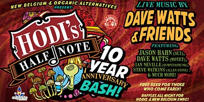 New Belgium & Organic Alternatives Present: Hodi's 10 Year Anniversary Bash