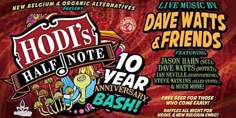 New Belgium & Organic Alternatives Present: Hodi's 10 Year Anniversary Bash tickets