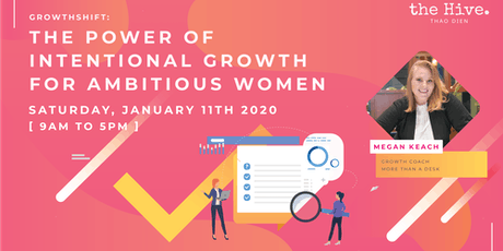Growth Shift:  The Power of Intentional Growth for Ambitious Women tickets