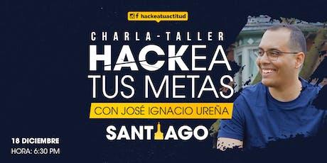 Charla-taller: Hackea tus Metas, con José Ignacio Ureña entradas