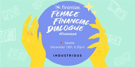Female Financial Dialogue #Finimized, Seattle tickets
