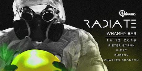 Geared Presents: RADIATE tickets