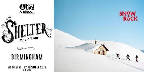Shelter Movie Tour: Snow+Rock Birmingham tickets