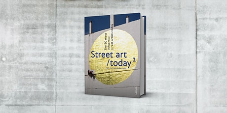 Boekvoorstelling Street Art Today 2 tickets