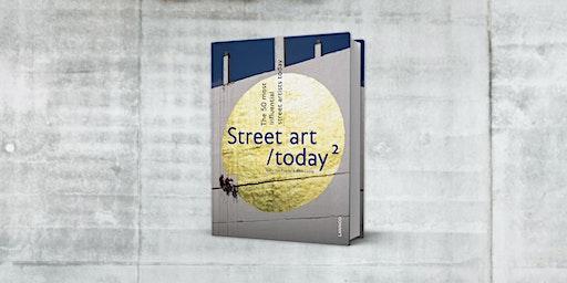 Boekvoorstelling Street Art Today 2