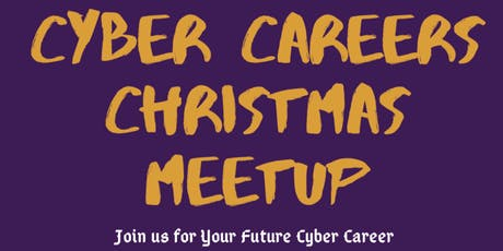 Cyber Security Careers and Mentoring Meetup with Special Christmas Lunch tickets
