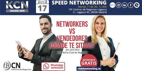Networkers vs Vendedores, ¿Dónde te sitúas? & Speed Networking entradas