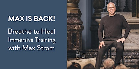 Max Strom: Breathe To Heal 3-day Training tickets