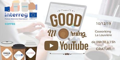 Good Morning Youtube – COFFEECoworking @ La Louvière billets