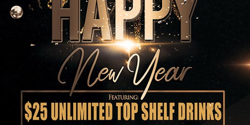 NYE 2020 UNLIMITED OPEN BAR TOP SHELF LIQUOR