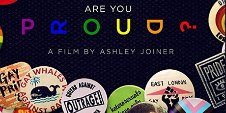 'Are You Proud?': Film Screening and Community Discussion tickets