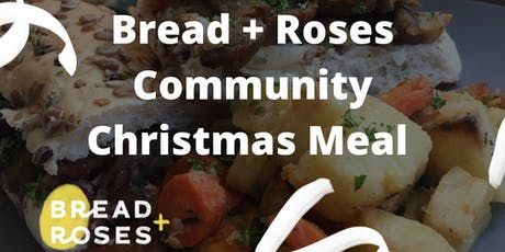 Bread + Roses Community Christmas Meal tickets