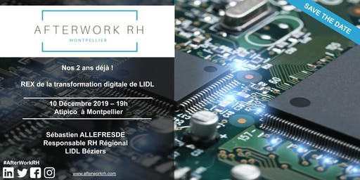 AfterWork RH Montpellier - REX de la transformation digitale de LIDL