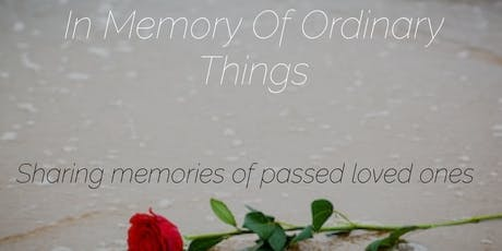 In Memory of Ordinary Things  tickets